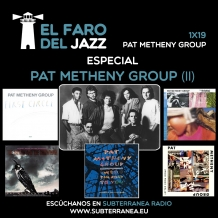 El faro del jazz - 1x19 - Pat Metheny Group - Parte 2